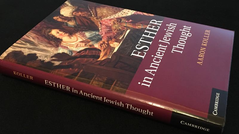 Book Esther In Ancient Jewish Thought by Aaron Koller