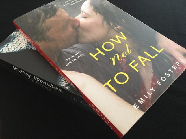 Picture of two books stacked together: How not to fall by Emily Foster and Fifty Shades of Grey by EL James